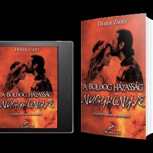 Csomagajánlat: 1 db e-book + 1 db nyomtatott könyv (A Boldog Házasság Nagykönyve)